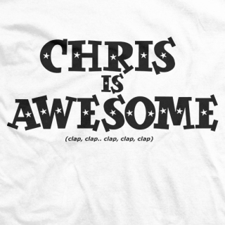 Chris Hero Chris Is Awesome T-shirt