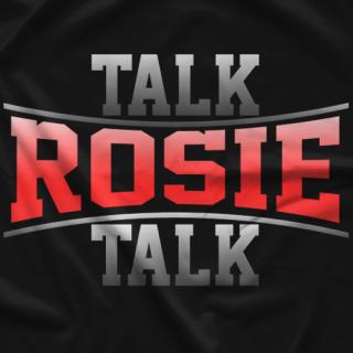 Talk Rosie Talk