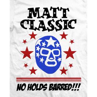 Matt Classic No Holds Barred T-shirt