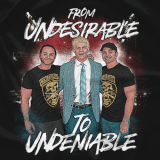 Undesirable to Undeniable