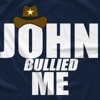 John Bullied Me