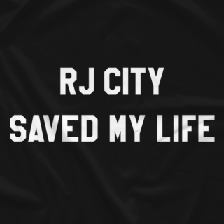 RJ City Saved My Life