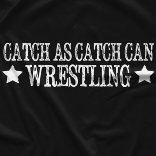Donnie Primetime Catch As Catch Can T-shirt