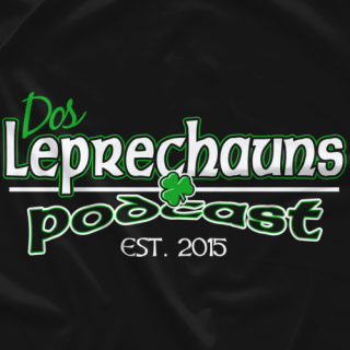 Dos Leprechauns Podcast