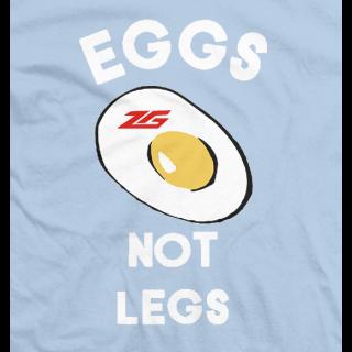 Eggs Not Legs!