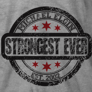 Michael Elgin Strongest Ever T-shirt