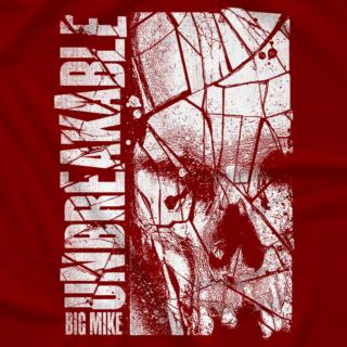 Unbreakable Big Mike