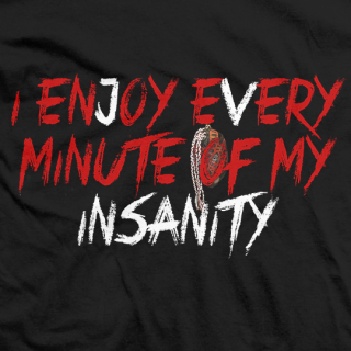 Enjoy Insanity