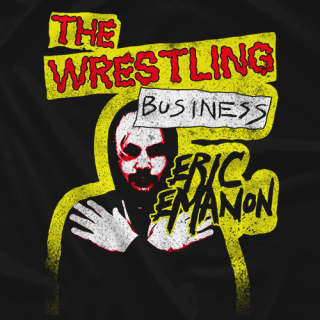 Eric Emanon: The Wrestling Business
