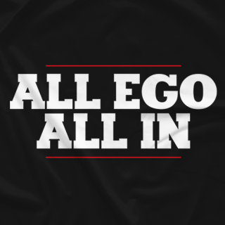 All Ego All In