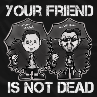 Your Friend Is Not Dead