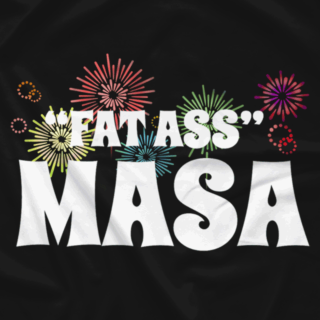 Fat Ass Masa Fireworks