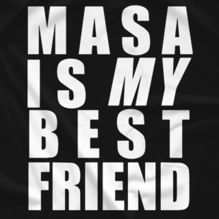 Masa Is My Best Friend