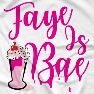 Faye is Bae
