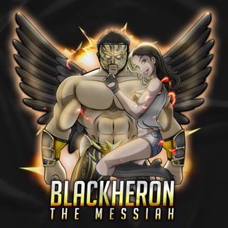 The Messiah BlackHeron