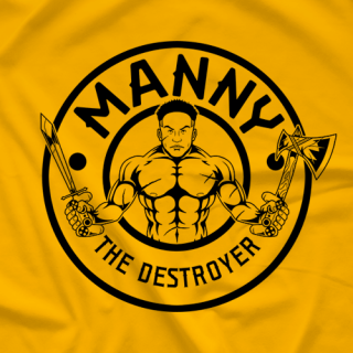 "Manny ""The Destroyer"" T-Shirt"
