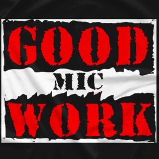 GoodMicWork 2
