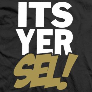 Grado Its Yer Sel! T-shirt