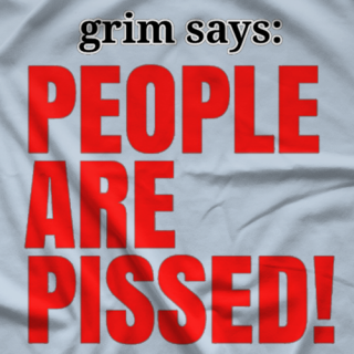 People Are Pissed T-shirt