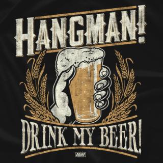 Hangman Adam Page - Drink My Beer