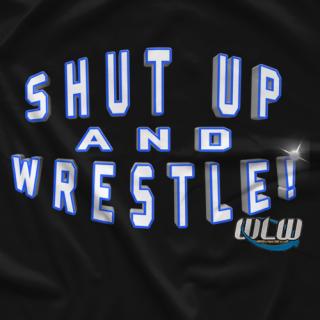 Harley Race Shut Up & Wrestle T-Shirt