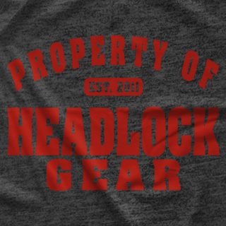 Property Of HEADLOCKgear T-shirt