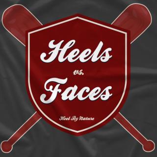 Heels vs. Faces