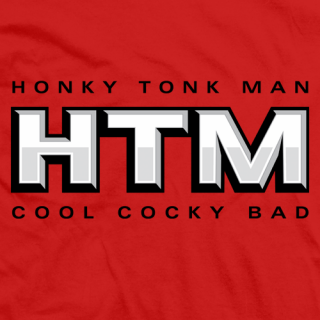 Honky Tonk Man Cool Cocky Bad T-shirt