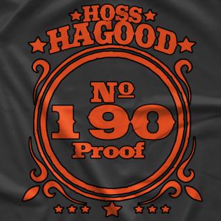 Hoss Hagood 190 Proof T-shirt