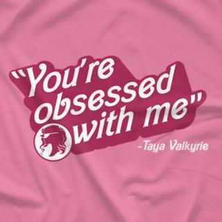 Obsessed - Taya Valkyrie