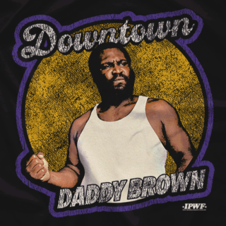 Downtown Daddy Brown