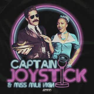 Captain Joystick & Miss Mile High