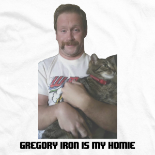 Gregory Iron is my Homie