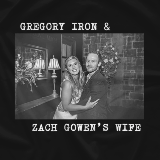 Greg & Zach Gowen's Wife