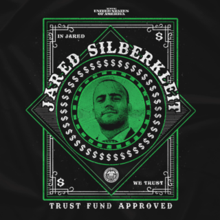 In Jared We Trust - Trust Fund Approved