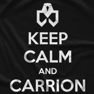 Keep Calm & CARRION