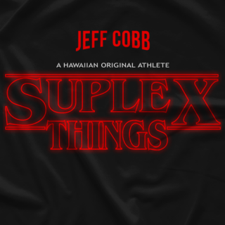 Jeff Cobb Suplex Things T-shirt