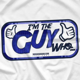 I'm the Guy Who...