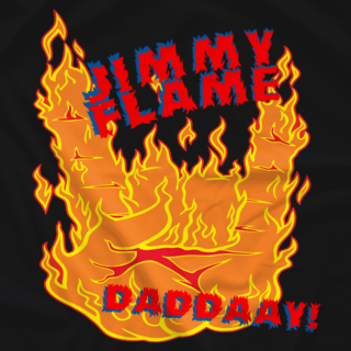 Jimmy Flame Daddaay! Basic design.