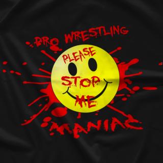 Pro Wrestling Maniac T-shirt