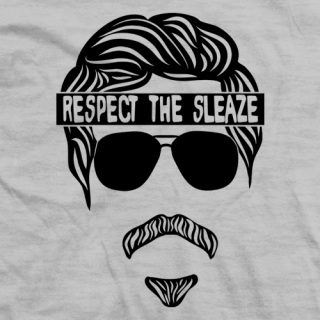 Respect the Sleaze