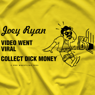 Joey Ryan Dick Money T-shirt