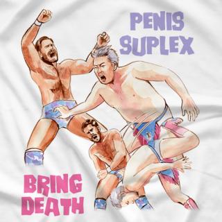 Penis Suplex Bring Death