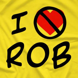 I HATE ROB