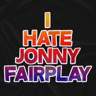 I Hate Jonny Fairplay