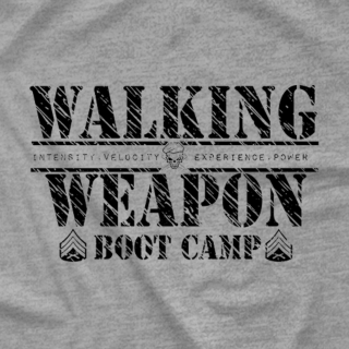 Walking Weapon Bootcamp