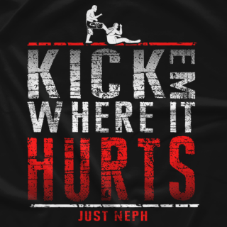 JustNeph Where It Hurts T-shirt