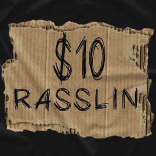 $10 Dollar Rasslin Cardboard