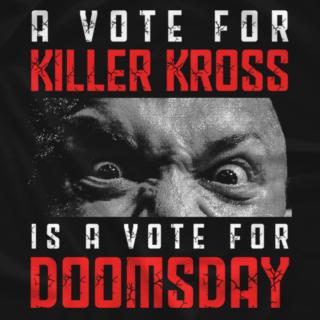 Kross For President (Double-Sided)