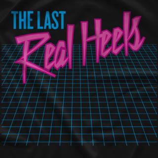 The Last Real Heels